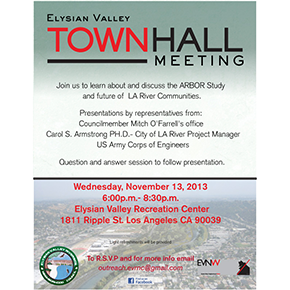 EV Townhall Meeting : LA River Arbor study : November 13, 2013