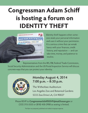 Congressman Adam Schiff is hosting a forum on Identity Theft – Aug 4, 2014